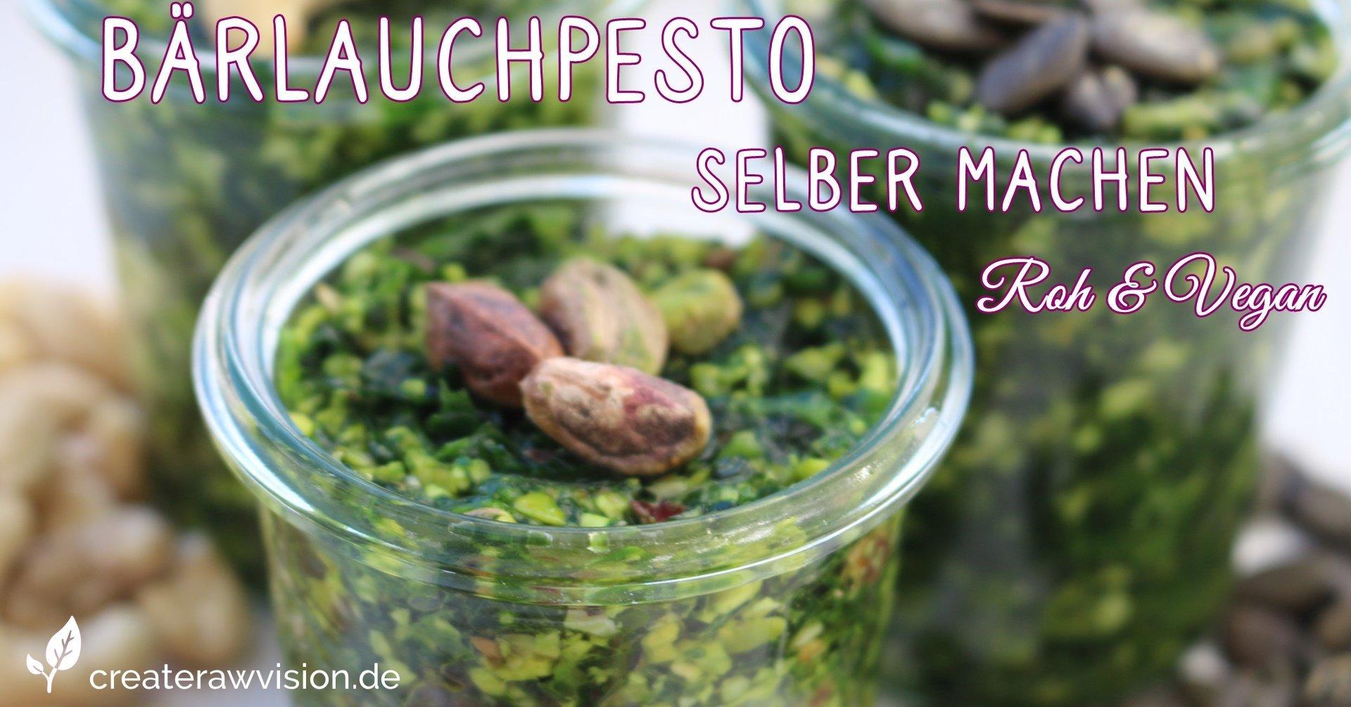 Bärlauchpesto Rezept Roh & Vegan