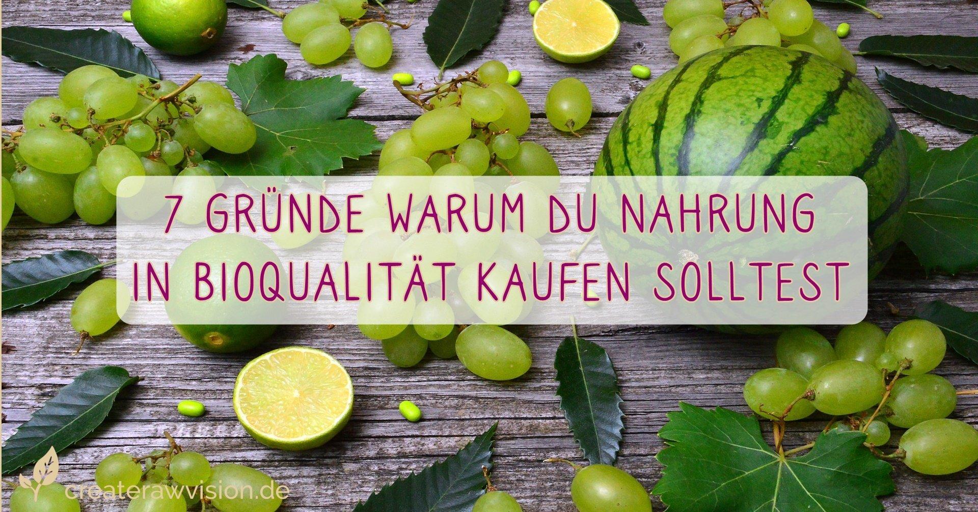 Früchte - Nahrung in Bioqualität