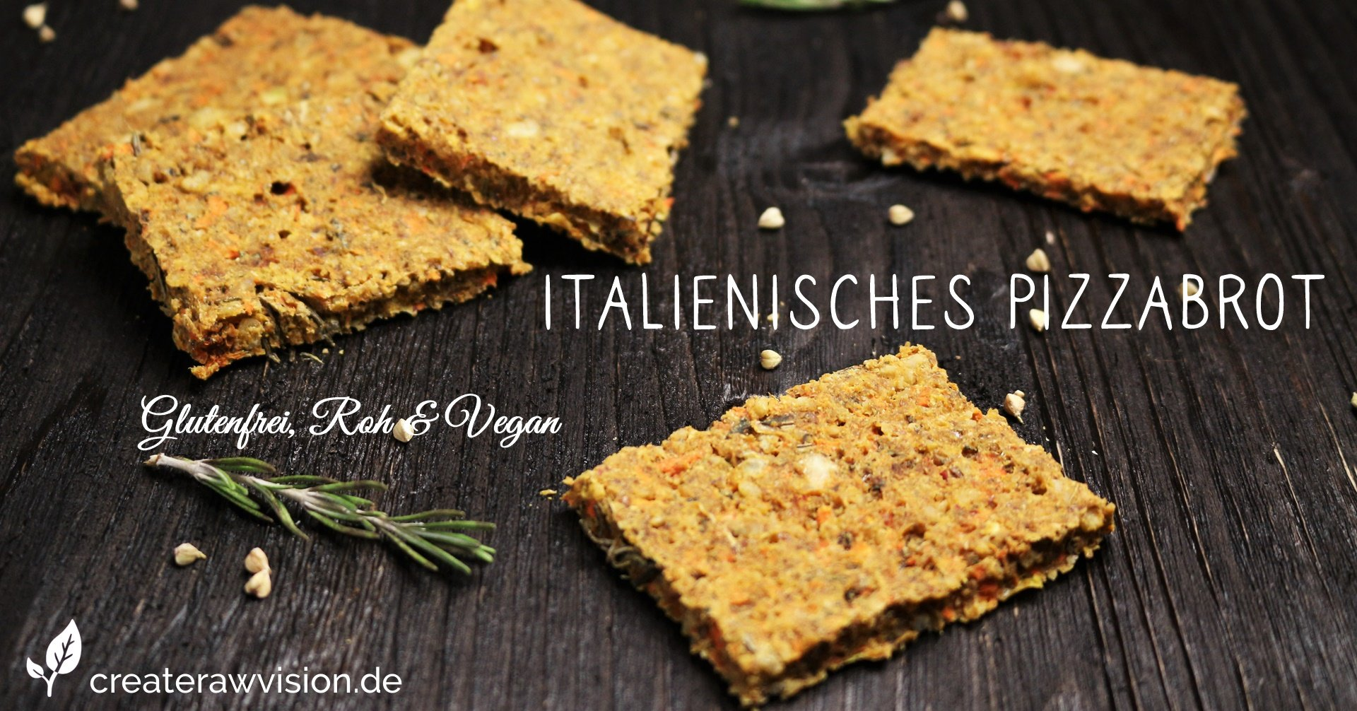 Italienisches Pizza Rohkostbrot - Glutenfrei & Vegan