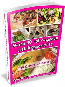 """Buchcover von """"Meine 40 roh-veganen Lieblingsgerichte"""""""