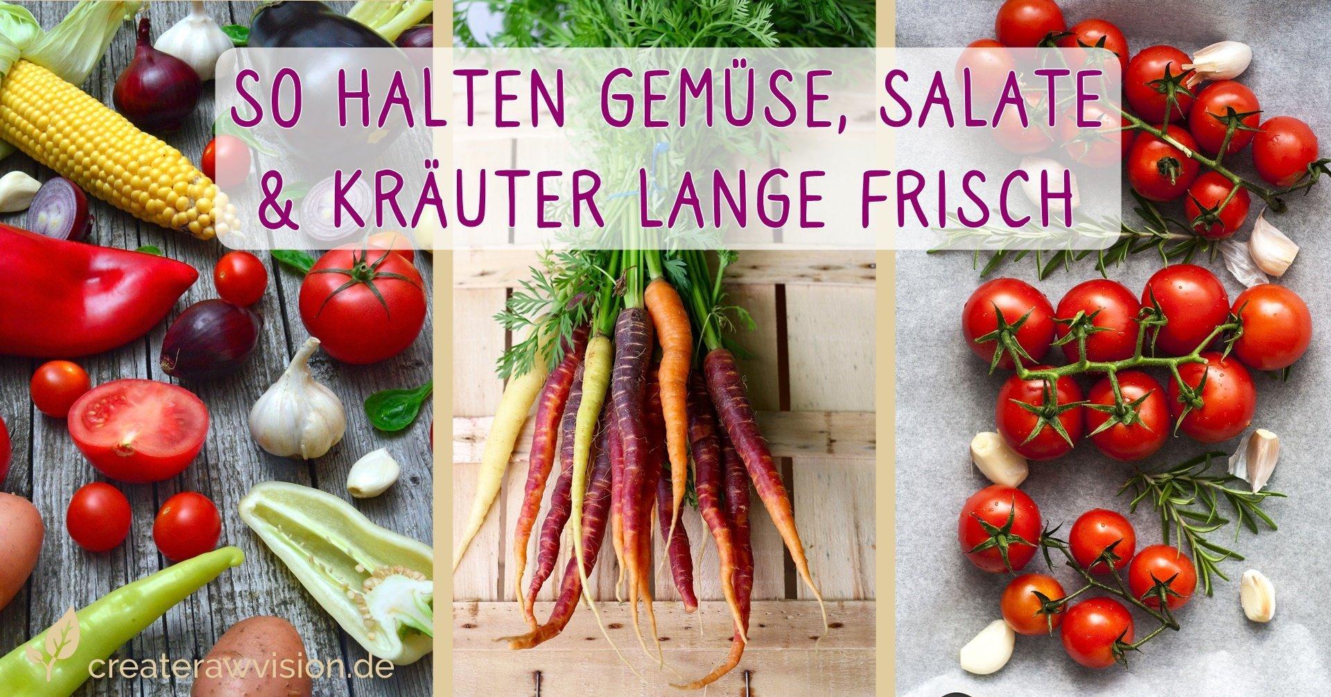 Frischhalten von Gemüse - Gemüsesorten