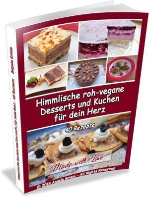 """Buchcover von """"Himmlische roh-vegane Desserts und Kuchen für dein Herz"""""""